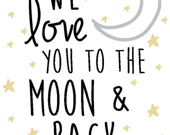 We love you to the moon and back Nursery Room  DIGITAL COPY