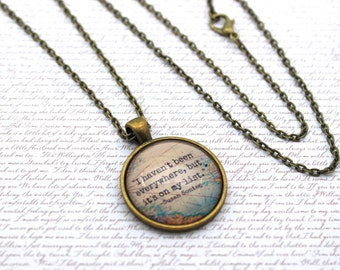 I Haven't Been Everywhere But It's On My List, Travel Quote Necklace or Keychain, Keyring