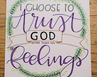 Hand Lettered Print - Trust God, Modern Calligraphy Print