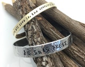 Outlander inspired hand stamped cuff bracelet, Je suis prest, For where all love is, the speaking is unnecessary or your favorite line