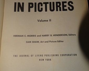 1942 World War II in Pictures, Volume 2 Herman C. Morrie & Harry Henderson Military, War, Fighting, USA Roosevelt, United Nations, U.S. Army