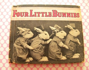 Four Little Bunnies by Ruth Dixon 1935 Easter Rabbit Anthropomorphic