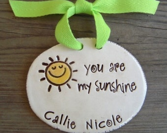 You are my sunshine - Personalized wall plaque - Christmas Ornament or room decor