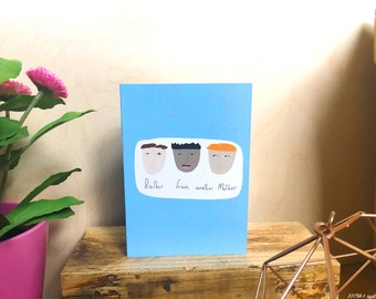 SALE: Brother from another Mother card cc20