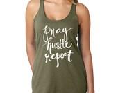 Pray Hustle Repeat Ladies Racerback - hand lettered typography design