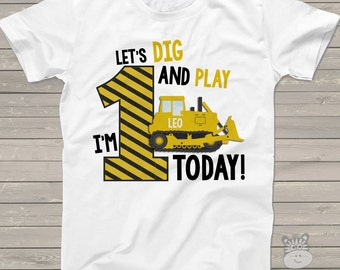 First birthday shirt construction bulldozer let's dig and play any age personalized birthday Tshirt