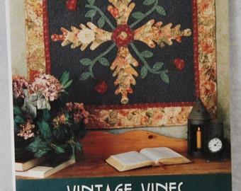 Vintage Vines Quilt Pattern Indygo Junction Pat Sloan