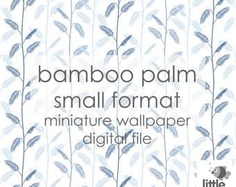 "Digital Download ""Bamboo Palm - small format"" - miniature dollhouse wallpaper"