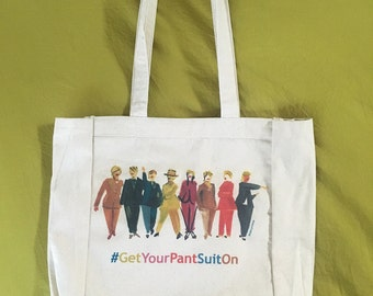 Tote #GetYourPantSuitOn - Color: Natural