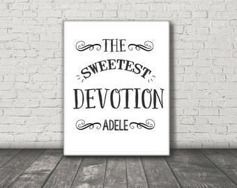 Sweetest Devotion / Adele / DIGITAL / Typography Poster