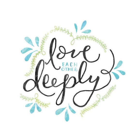 Love Each Other Deeply 1 Peter 4 Scripture Print Wall Art