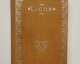LUCILE by Owen Meredith