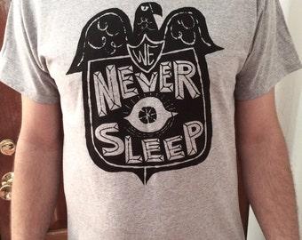 We Never Sleep - t-shirt