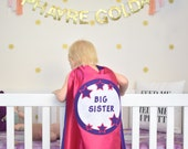 SUPER HERO cape Big Sister  or Big Brother gift - New sibiling present - Easter Gift- Baby announcement - with your Cape