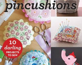 Sewing, Make Pincushions, Sewing Accessories, Pincushion, Softcover Book, Books, Sewing Patterns, Pin Cushion Patterns, Pincushion Patterns
