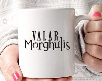 Valar Morghulis Jaqen H'ghar Game of Thrones mug