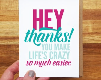 Funny Thank You Card - Just Because - You Make Life Easier