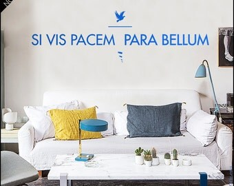 Si Vis Pacem Para Bellum wall decal - Latin famous quote. Phrase decal, Latin sentence sticker - If you want Peace, Prepare for War. V.2