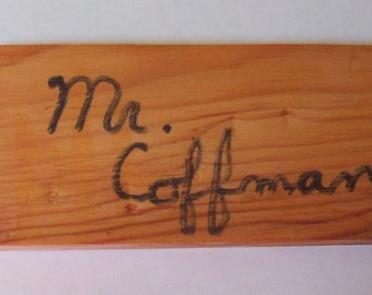 Vintage 1990s School Hall Pass - Large Wood Fob with Teacher's Name