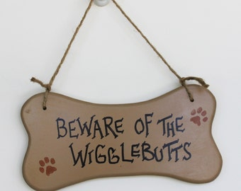 Funny Bone Shaped Sign Beware of the Wigglebutts