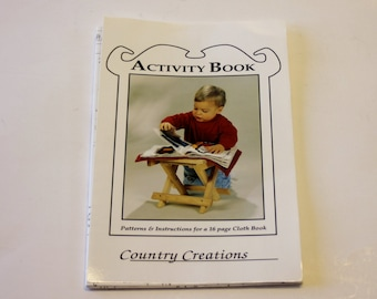 Activity Book Patterns and Instructions 1991 Country Creations for a 16 Page Cloth Book - Sewing Pattern