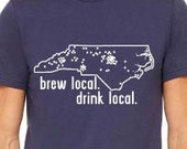 Drink Local, North Carolina Shirt, Craft Beer Shirt, Brewery Map T-shirt for Homebrewer, Beer Geek, Christmas Gift, Birthday, Fathers Day