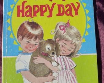 I Had A Happy Day / Margaret Bartlett and Ann Eshner
