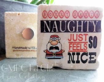 Sorry Santa!! - Stone Tile Fridge Magnet