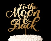 To the Moon and Back Cake Topper - Gold Wedding - Soirée Collection