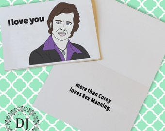 Empire Records I Love You More Than Corey Loves Rex Manning Greeting Card
