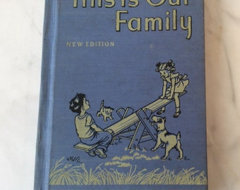 Vintage Reader~ This Is Our Family. 1950's