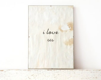 Poster Card, Wall Decor, Poster, Sign - i love us