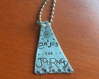 Enjoy the Journey Hand Stamped Metal Hand Made Jewelry Quote Tag Charm Ornament Be Wild Be Free You Only live once Live every day