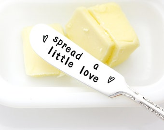 Spread A Little Love. Hand stamped butter spreader by milk & honey.