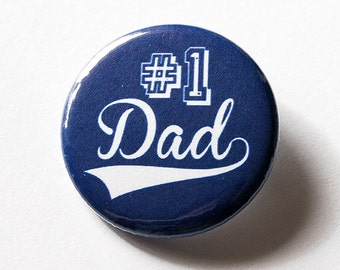 Dad Pin, Number 1 Dad, Pinback buttons, Lapel Pin, Gift for Dad, Father's Day, Gift for him, Blue pin, Gift for Father (5565)
