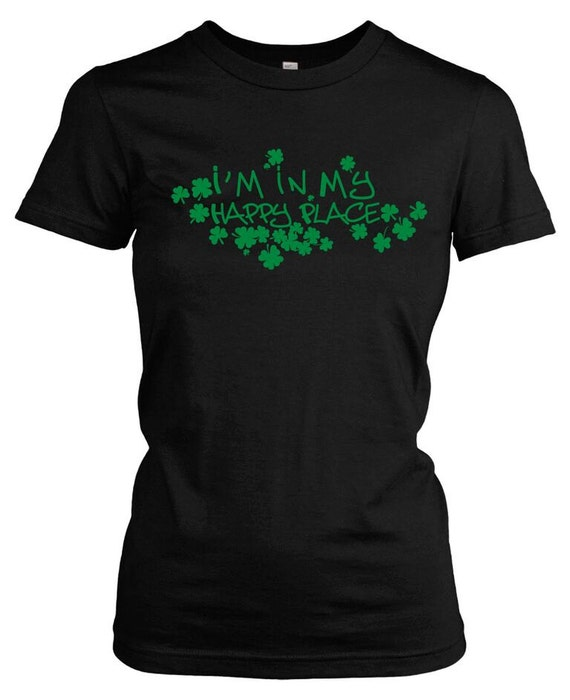 Women 39 s im in my happy place t shirt saint by crazydogtshirts for T shirt printing place