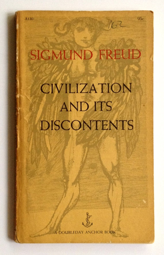 sigmund freud in civilization and its Sigmund freud was the founder of psychoanalysis, simultaneously a theory of personality, a therapy, and an intellectual movement he was born into a middle-class jewish family in freiburg, moravia, now part of czechoslovakia, but then a city in the austro-hungarian empire.