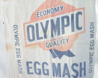 Old Feed sack / Flour EGG Mash CHICKEN ~ Vintage Olympic FARM Advertising ~ Cotton / Fabric Cloth ~ Primitive Country  ~ 1940's 50's era