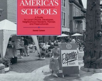 Reusing America's Schools by Daniel Carlson
