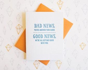 Bad News Birthday letterpress card, funny birthday card good news getting old gift friends dots blue orange