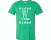 St Patricks Day Shirt. Kiss Me I'm Drunk. Sizes XS - 4X