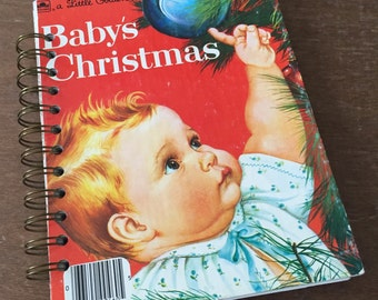 Vintage Baby's Christmas Little Golden Book Recycled Journal Notebook