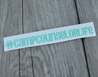 Camp Counselor Life Vinyl Decal - #campcounselorlife Sticker - Camp Counselor Sticker - Summer Camp Sticker - Happy Camper