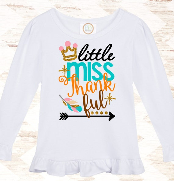 87afdd8212d3 Girls Thanksgiving Outfit - Baby Girls Thanksgiving Outfit - Little Miss  Thankful - Thankful Shirt -
