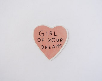 girl of your dreams - sticker