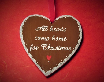 Hand Painted Wooden Heart Ornament - All Hearts Come Home For Christmas