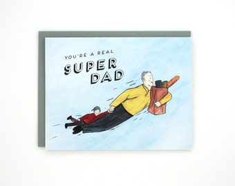 Super Dad - You're A Real Super Dad - Father's Day greeting card / DAD-SUPERDAD