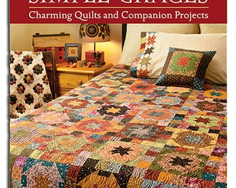 Pattern Book: Simple Graces - Charming Quilts and Companion Projects by Kim Diehl for The Patchwork Place