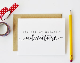 You Are My Greatest Adventure / Love Card, Anniversary Card, Wedding Card / A2 / Blank / Charitable Donation