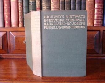 HIGHWAYS & BYWAYS in Devon and Cornwall
